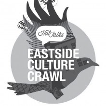 East Side Culture Crawl at Hot Talks