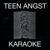 teen angst karaoke